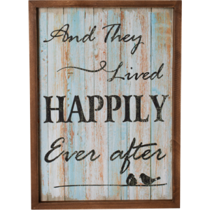 """""""""""And They Lived Happily Ever After"""""""" Wooden Wall Sign 40cm"""